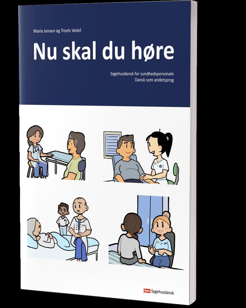 Bogen nu skal du høre - Sygehusdansk